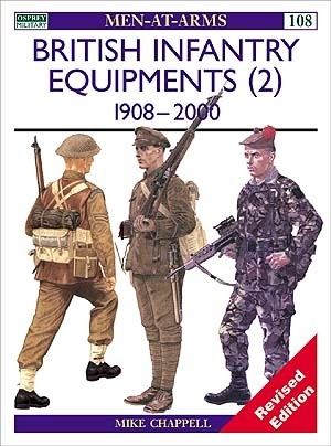 British Infantry Equipments 1908 -1980