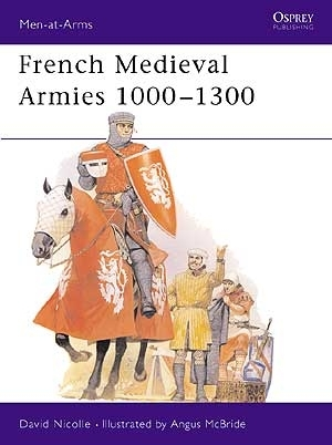 French Medieval Armies 1000–1300