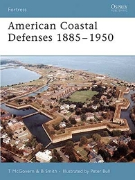 American Coastal Defences 1885–1950