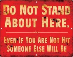 "WWI British Trench Sign - ""Do Not Stand About Here"""